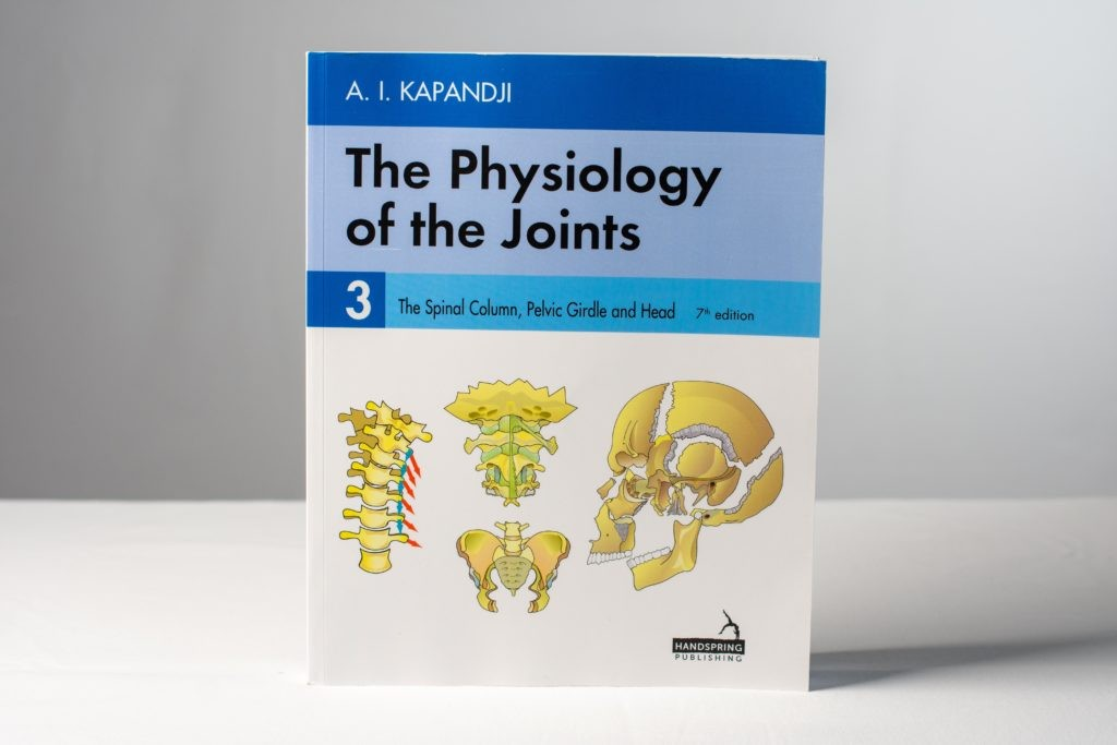 AI Kapandji - The Physiology of the Joints, Volume 3, 7th edition - The Spinal Column, Pelvic Girdle, and Head